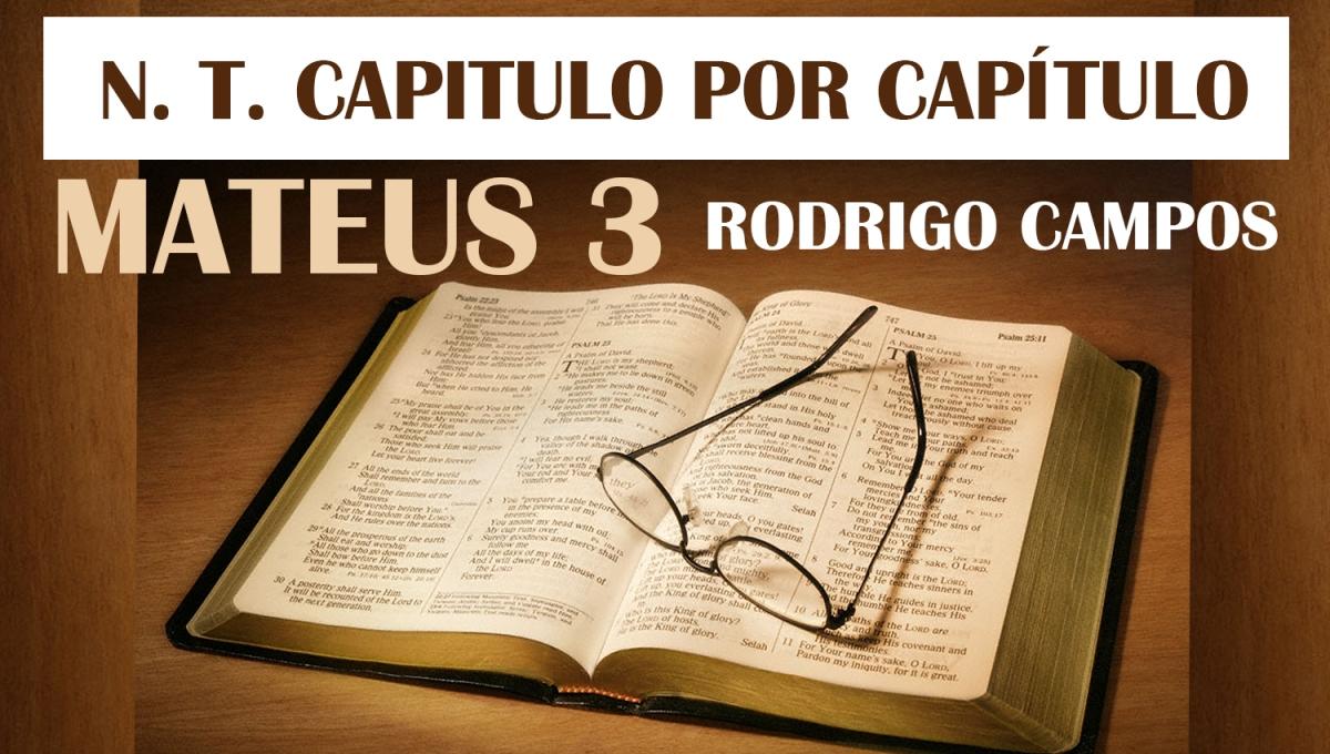 N.T. Capítulo por Capítulo - Mateus 3