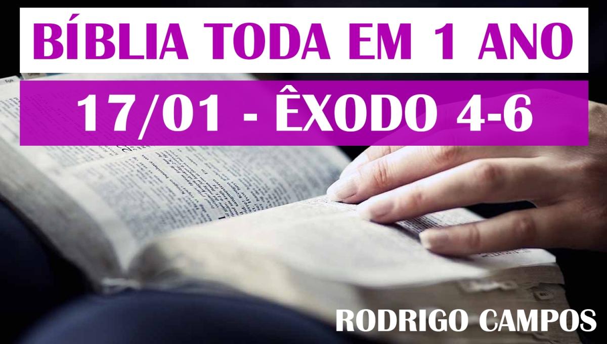 Bíblia Toda em 1 Ano – Dia 17/01 – Êxodo 4-6 – NVI